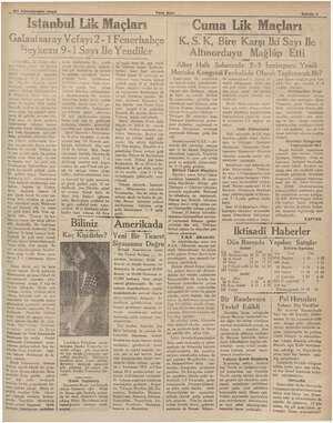 l   — 27 Könunusani 1935 Yeni Asır Istanbul Lik Maçları   Galaatsaray Vef efayı 2-1 Fenerbahçe Beykozu 9-İ Sayı İle Yendiler
