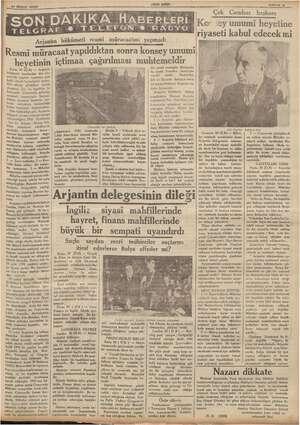"""Pe TeK heyetinin Paris, 30 (ÖR) — Arjantin hükümeti tarafından dün Ce- """"her ân Italyan - Habeş ihti- lâf müzakere o..."""