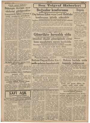 """8 lazm , Küçü ük antant başkanları lüçük antant bas. Bükreşte Avrupa mes"""" elelerini görüşecekler Konuşmalarda Balkan..."""