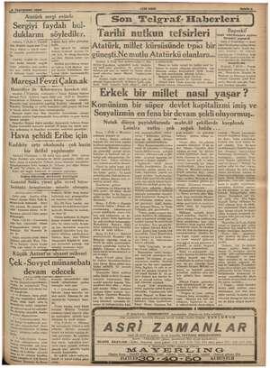 MAM p Atatürk sergi evinde Sergiyi faydalı a duklarını söylediler. — Ankara, 1 (A.A) — Curahur reisi Atatürk bugün saat 17
