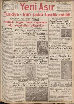 ——— SALI8 HAZİRAN 1937 —-——————., ———---- ye ROMA, 7 (Ö.R) — Geler haberler, Y ğ durmağa mecbur — olmuşlur. o Münakalâf ç