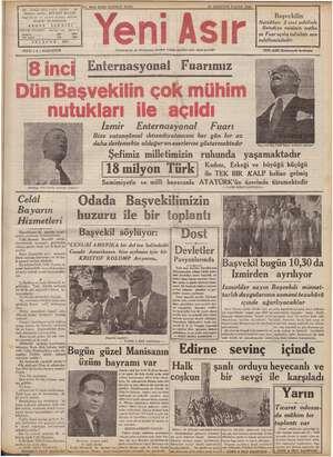 FIATI ( 5 ) KURUŞTUR p No, 9943 KIRK UÇUNCU SENE 21 AĞUSTOS PAZAR 1938 - GAZI BULVARI IZMIR - 44 — iin İmtiyaz sahibi...