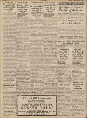 """KARE Şa ye - ALMANYA   Yunanistana """"ngiliz   RÜZVELTIK BEYAKATI Yunan Peten - Hitler «Amerika Dün- harbı şimdilik   temasları"""