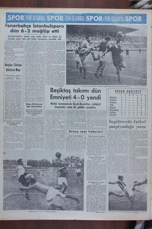 Fenerbahçe İstanbulsporu dün 6-2 mağlüp etti Sarı-Lâcivertliler, baştan sona kadar güzel ve hâkim bir oyundan sonra, maçı