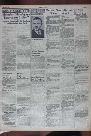 SON HABERLER' Macarlar Slovakyaya Taarruz mu Ettiler ? Ingiltere Beynelmilel Bir Toplantı Teşebbüsünden Vaz Geçti Berlin,