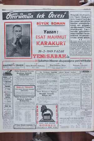 SABAH 16 AT 1940 Büyük muharri- rin Yeni Sabah için hazırladığı bu eser şimdiye kadar yazdıkla- rınıin en güze dir.Bu...