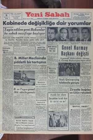 Kabinede değişikliğe dqir yorumlar. ayin edilen yeni Bakanlar bu sabah vazifeye başlıyor Kabınede neden degışıklık yapıldı, Ankara çevrelerınde ne diyorlar, Nurullah Sumer neden istifa etti ? Si