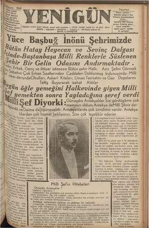 gn, N im dü, in d Üs 1941 KD m Pazartesi İükeg BAL Abone şartları : t il Dahilde yıllığı 5 lirs b ra Yabancı gemleketlere