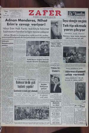 ı H DEMOKGASNNDWR - EE  ZAFT E R EEE —— Adnan Menderes, Nihat - Beyazekmegınsonguııu I Erim'e cevap veriyor! Tektipekmek...