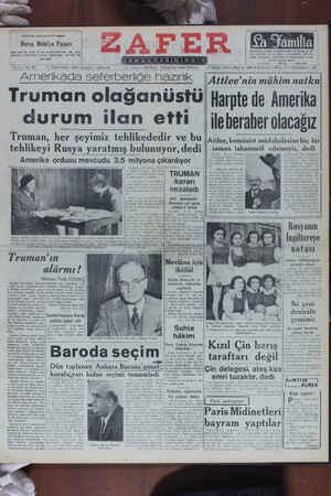 """AA DIŞİI İK AYA SCİCİDENİYE İ NAZIMNIK Truman olağanustu Harpte de Amerıka durum ilan etti — ileberaher olacağız Truman) her şeyımız tehııkededır ve bu 'Attlee komünist müdahalesine hiç bır e AŞ RL — """" D AY l a """" e A G TU ğ Aç G SYK ge a e A v B SERLEZE, geee e ğARAk . ll 5a VD"""