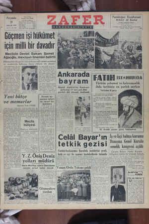 GÖĞT İŞİ HUKUNİĞU için milli bir davadır ' Mecliste Devlet Bakanı Samet Ağaoğlu, mevzuun önemini belirtti Hükümetimiz dâvayı bir istihsal dâvası milli vahdeti muhafaza ve memleketin kalkınma dâvası seklinde ele almıştır Büyük Millet Meclisi dün saat — BZ KNN vazi olarak küçük sulama işleri-