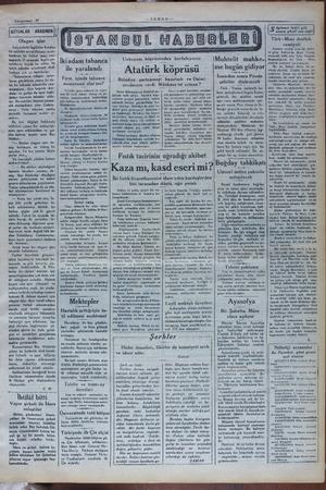 Kânunusani 29 SÜTUNLAR — ARASINDA İ v Olagan işler İtalyanlarla İngilizler bunda: bir müddek avveldünyayı ayak- Jandıran bir