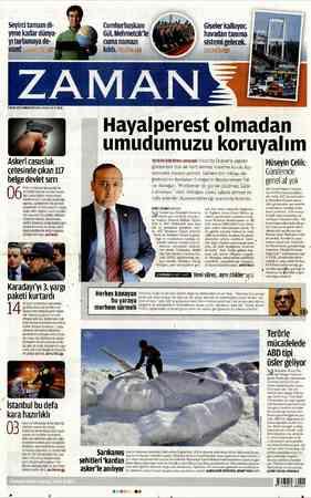 Seyirci tamam di- Cumhurbaşkanı yene kadar dünya- Gül, Mehmetçik'le havadan tanıma yıtturlamaya de- cuma namazı sistemi...